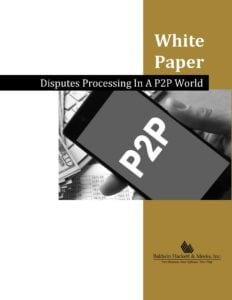 NEW WHITE PAPER: DISPUTES PROCESSING IN A P2P WORLD Disputes Processing in a P2P World Page 01 232x300
