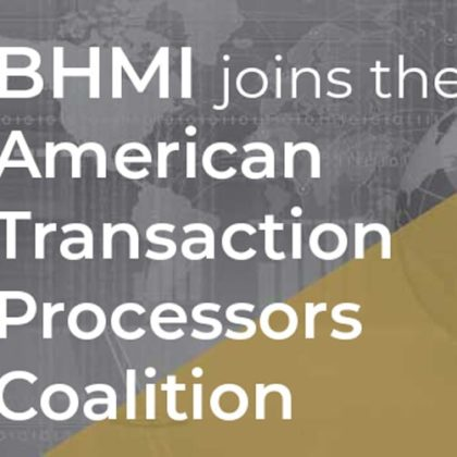 BHMI joins the American Transaction Processors Coalition