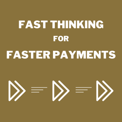 Fast Thinking for Faster Payments