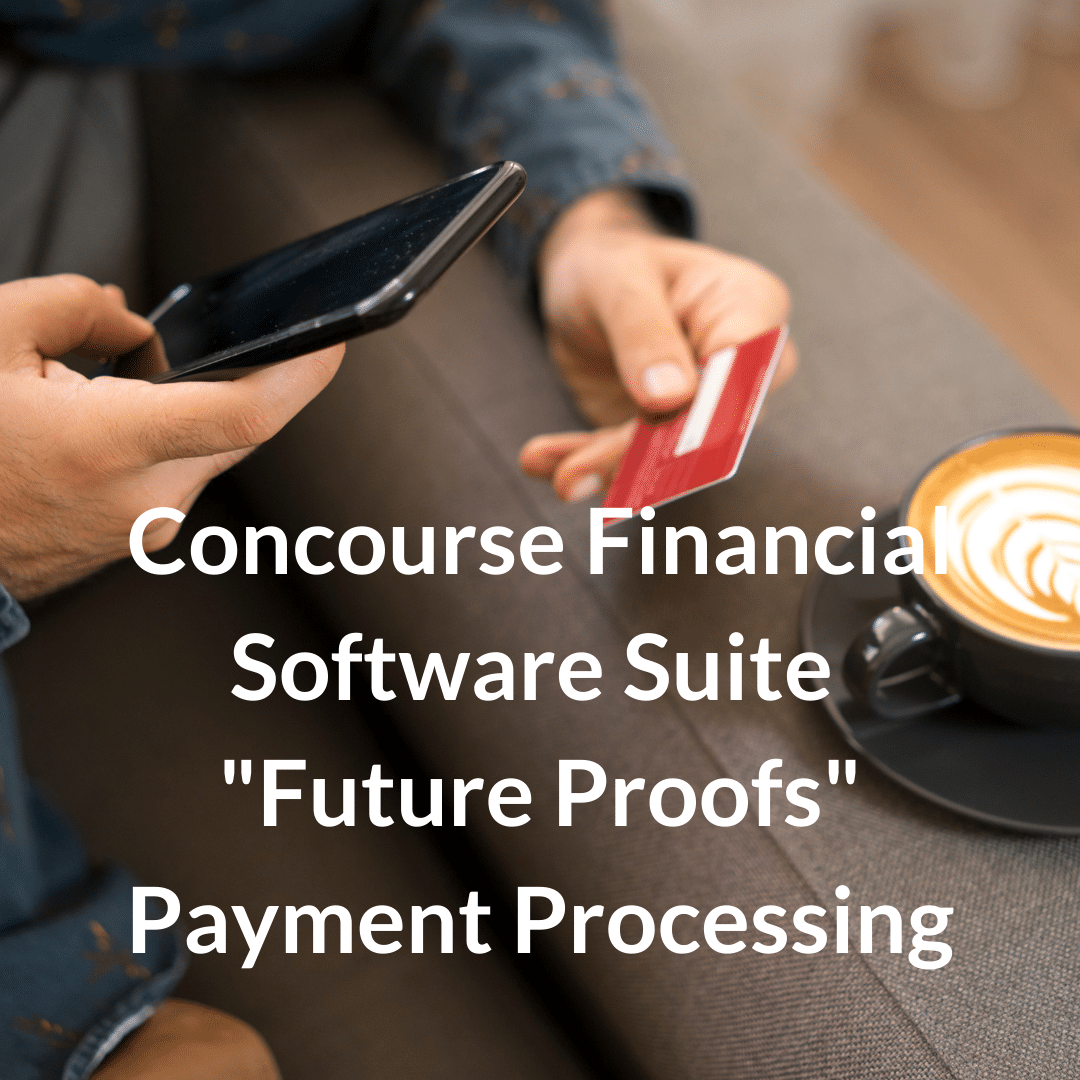 "BHMI's Concourse Financial Software Suite ""Future Proofs"" Payment Processing With Equal Level Support of Card-Based, Non-Card and Alternative Payments"