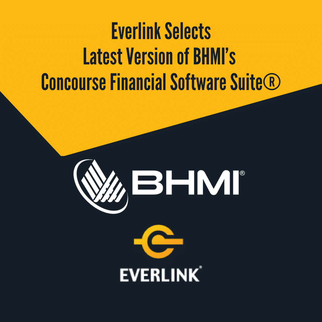 Everlink Selects Latest Version of BHMI's Concourse Financial Software Suite®