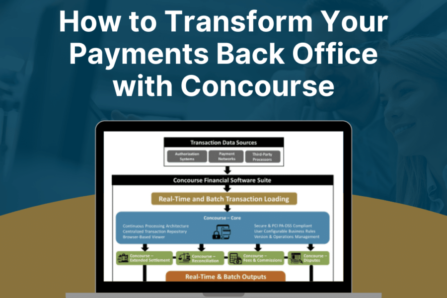WEBINAR ON-DEMAND: How to Transform Your Payments Back Office with Concourse