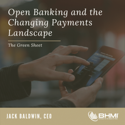 Open Banking and the Changing Payments Landscape