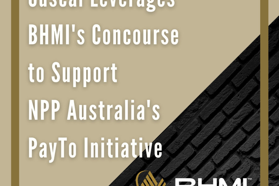 Cuscal Leverages BHMI's Concourse to Support NPP Australia's PayTo Initiative