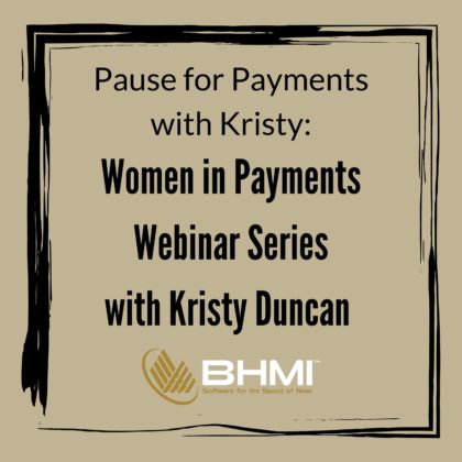 PAUSE for PAYMENTS with Kristy: The Journey of a Lifetime – Reflections & Insights from a Payment Veteran