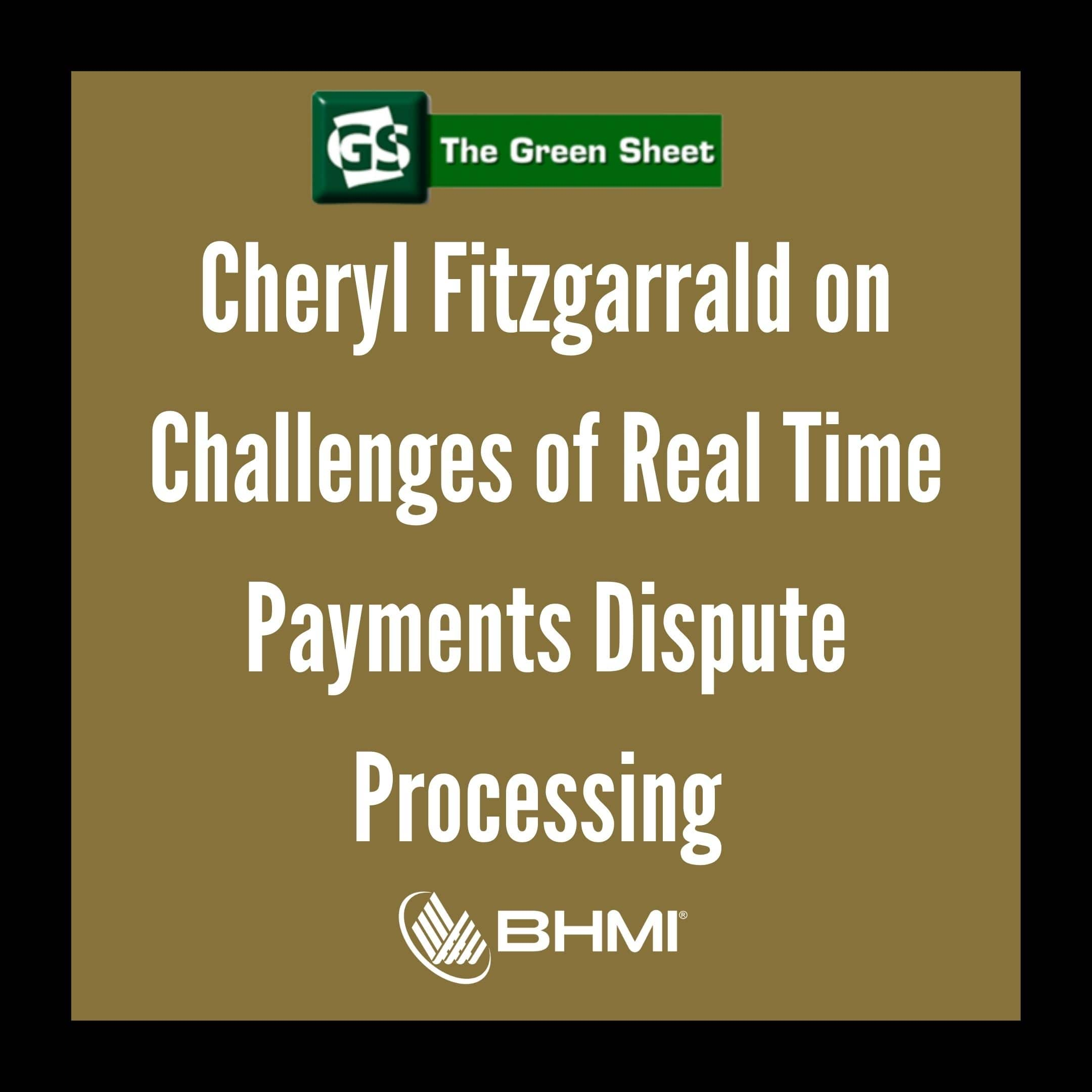Cheryl Fitzgarrald on Challenges of Real-Time Payments Dispute Processing