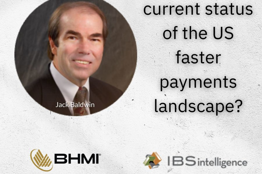 Current Status of the U.S. Faster Payments Landscape